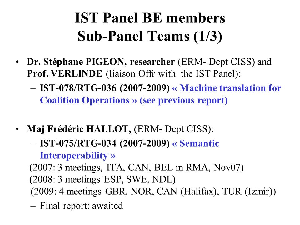 IST Panel BE members Sub-Panel Teams (1/3) Dr.