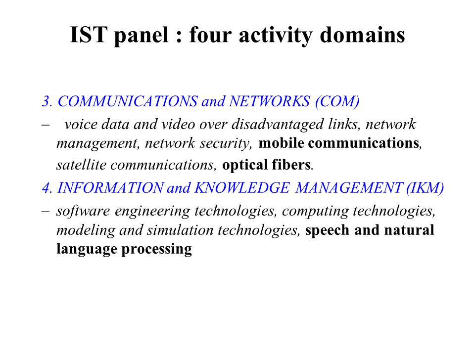 IST panel : four activity domains 3.