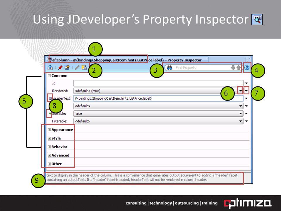 Using JDevelopers Property Inspector 34 1 2 67 8 9 5