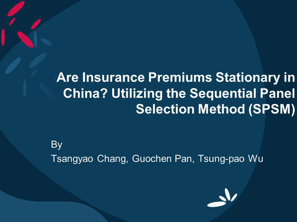 Are Insurance Premiums Stationary in China.