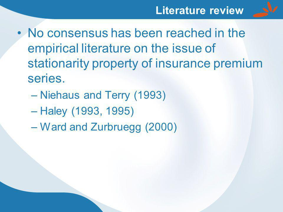 No consensus has been reached in the empirical literature on the issue of stationarity property of insurance premium series.