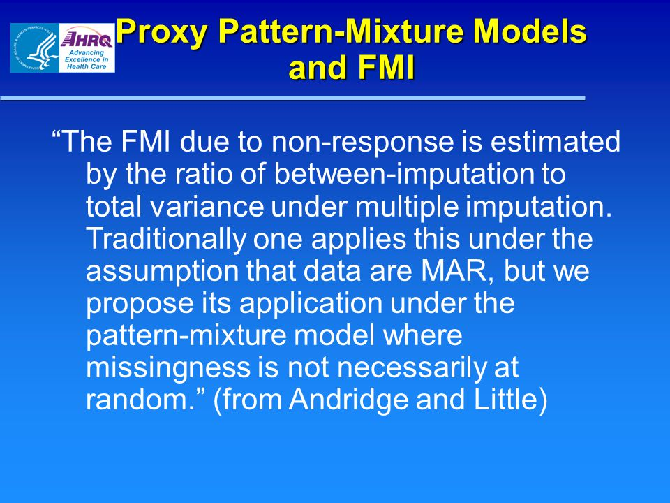Proxy Pattern-Mixture Models and FMI The FMI due to non-response is estimated by the ratio of between-imputation to total variance under multiple imputation.