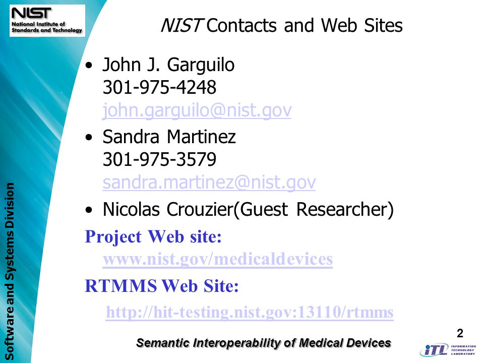 Software and Systems Division NIST Contacts and Web Sites John J.