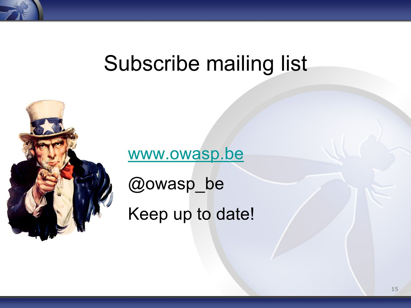 15 Subscribe mailing list Keep up to date!