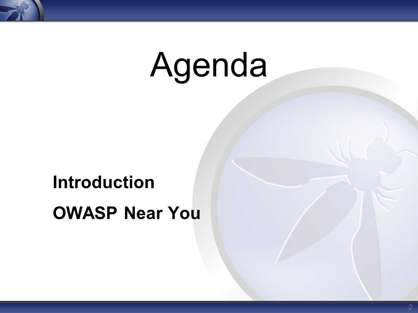 2 Agenda Introduction OWASP Near You
