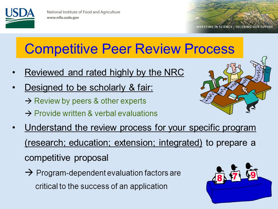 Competitive Peer Review Process Reviewed and rated highly by the NRC Designed to be scholarly & fair: Review by peers & other experts Provide written