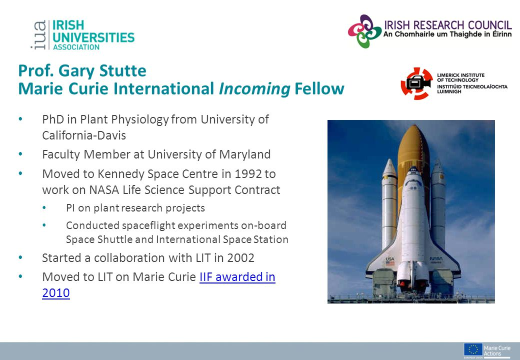 PhD in Plant Physiology from University of California-Davis Faculty Member at University of Maryland Moved to Kennedy Space Centre in 1992 to work on