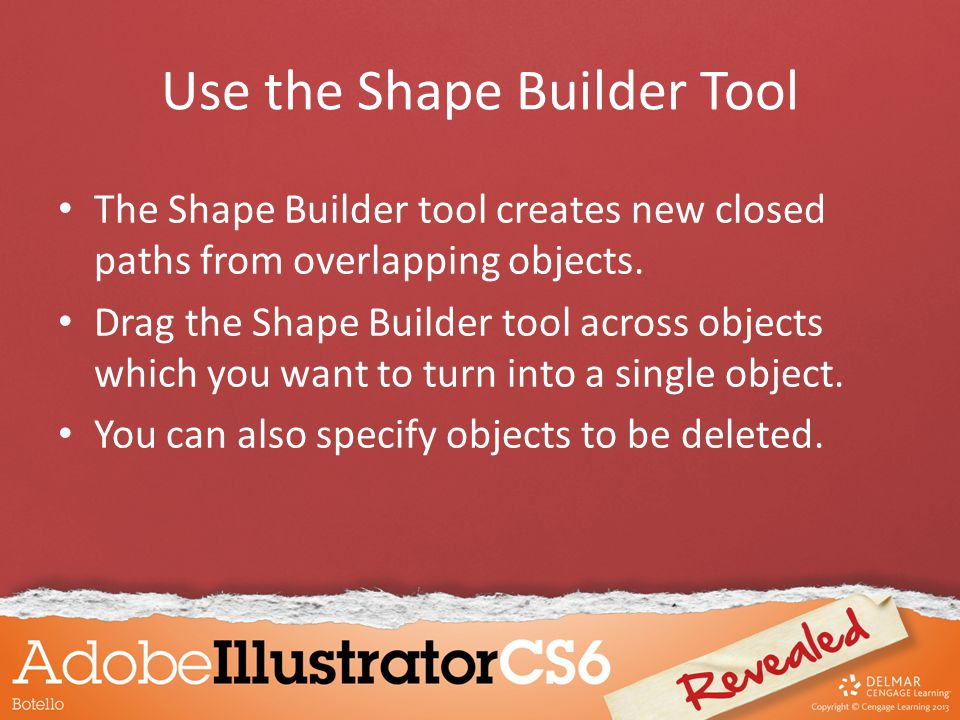 Use the Shape Builder Tool The Shape Builder tool creates new closed paths from overlapping objects.