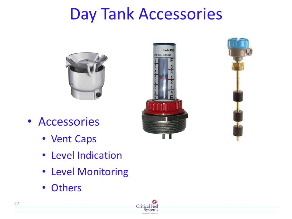 Day Tank Accessories Accessories Vent Caps Level Indication Level Monitoring Others 27