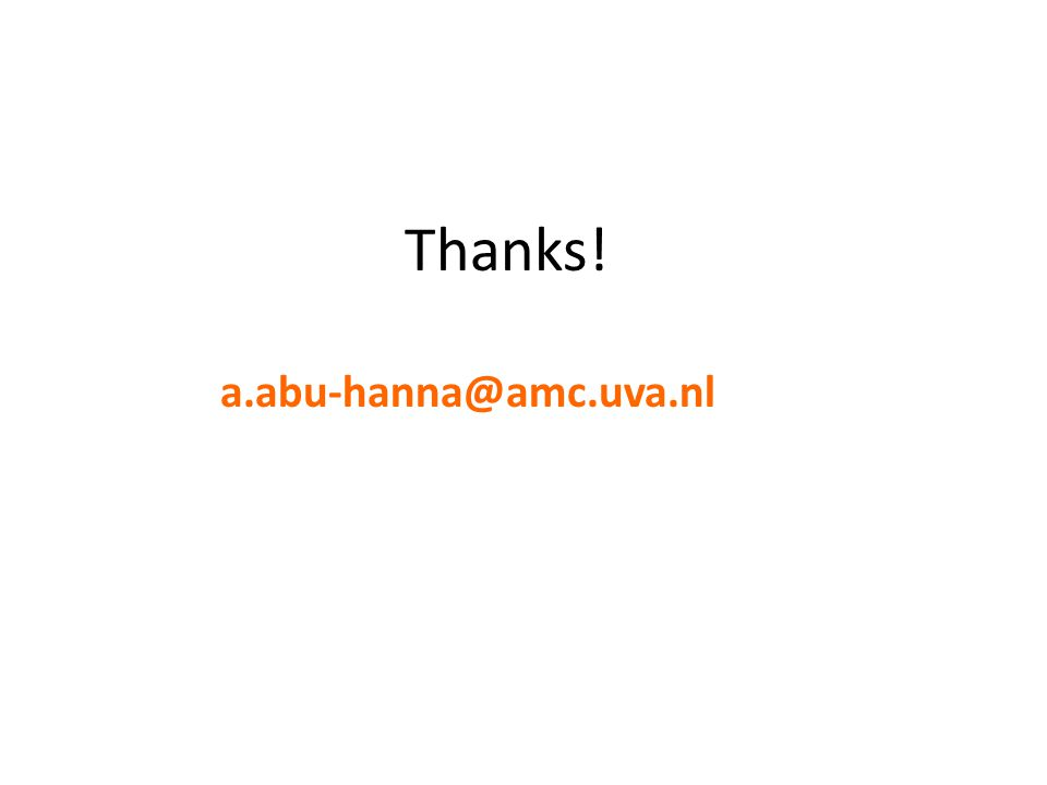 Thanks! a.abu-hanna@amc.uva.nl
