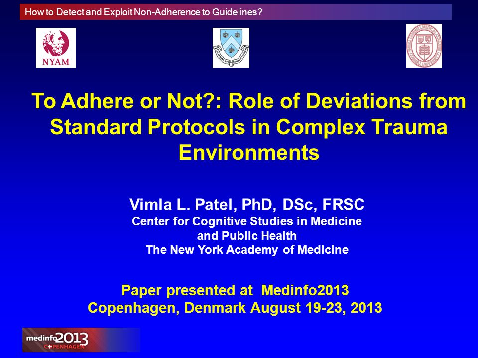 How to Detect and Exploit Non-Adherence to Guidelines? To Adhere or Not?: Role of Deviations from Standard Protocols in Complex Trauma Environments Vi