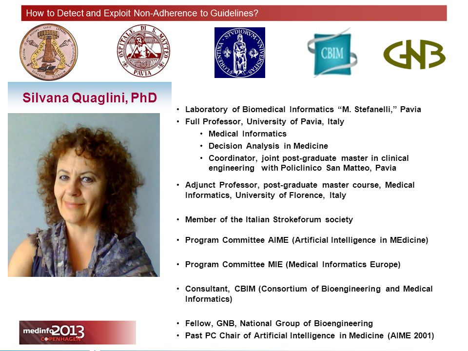 Angelo Nuzzo Milan, 2011 Event, Place, Year Authors Name Silvana Quaglini, PhD Laboratory of Biomedical Informatics M.