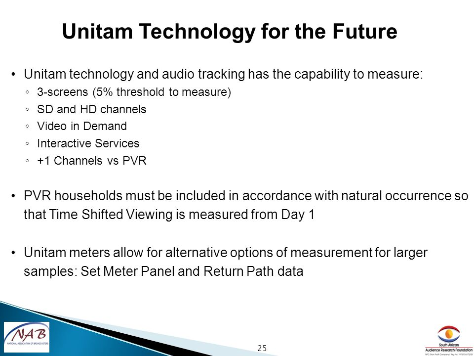 Unitam technology and audio tracking has the capability to measure: 3-screens (5% threshold to measure) SD and HD channels Video in Demand Interactive Services +1 Channels vs PVR PVR households must be included in accordance with natural occurrence so that Time Shifted Viewing is measured from Day 1 Unitam meters allow for alternative options of measurement for larger samples: Set Meter Panel and Return Path data 25 Unitam Technology for the Future