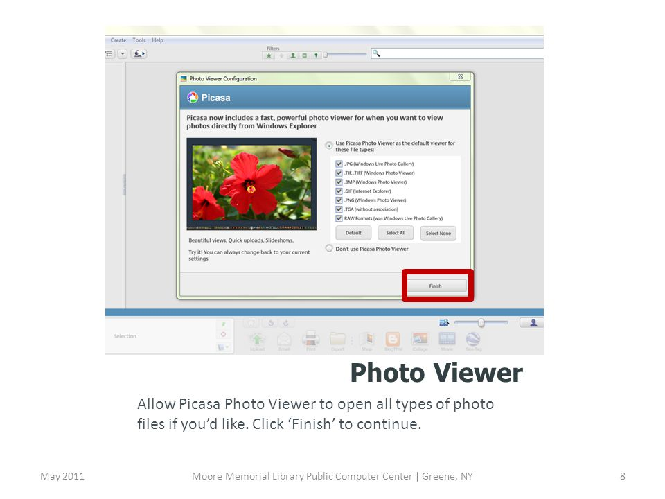 Photo Viewer Allow Picasa Photo Viewer to open all types of photo files if youd like.