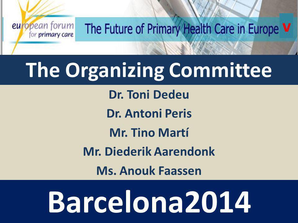 Dr. Toni Dedeu Dr. Antoni Peris Mr. Tino Martí Mr.