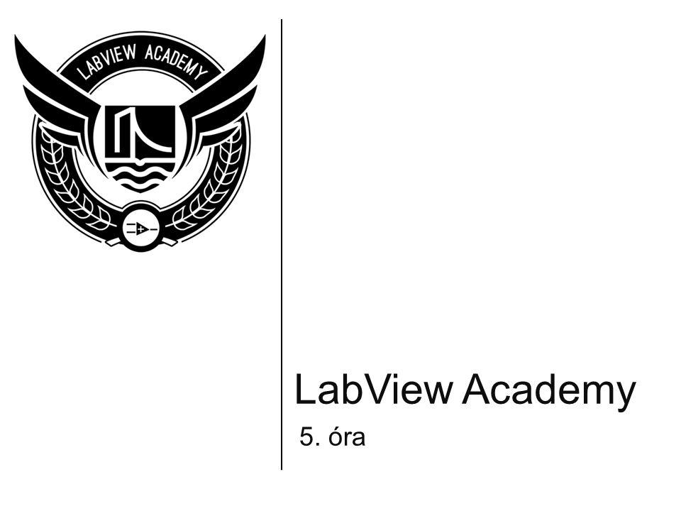 LabView Academy 5. óra