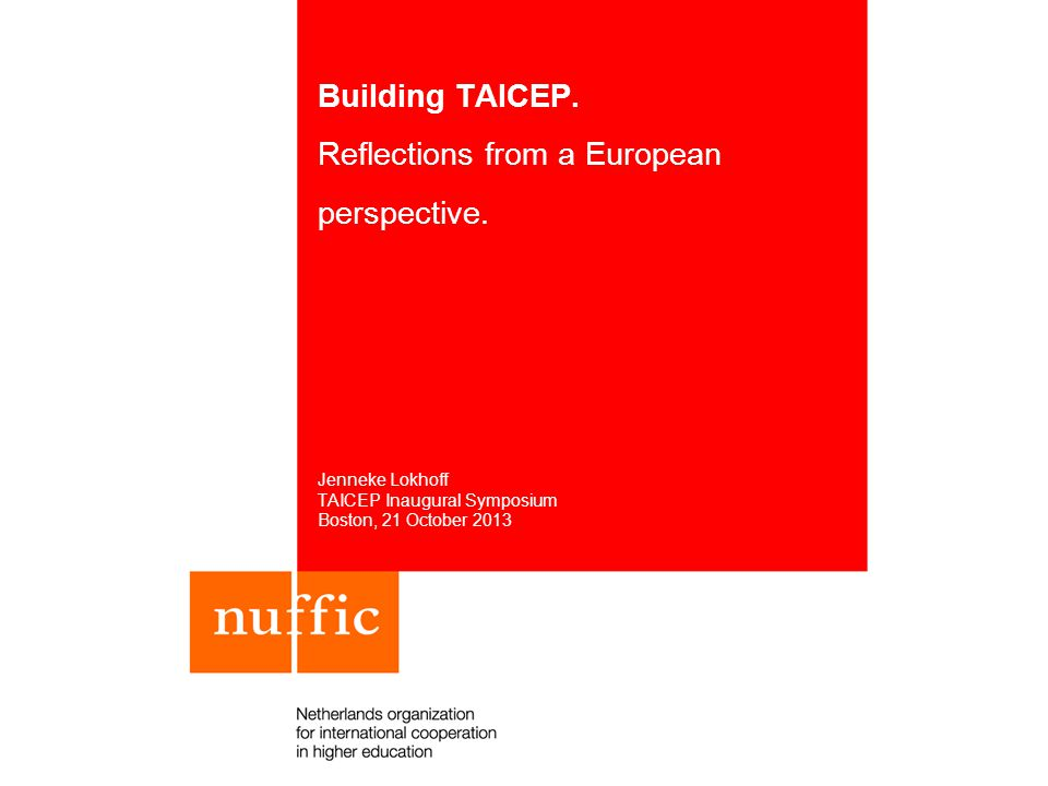 3 Questions Reflect from European perspective on: 1.The landscape of international credential evaluation 2.The need to build an international professional organization (TAICEP) and the importance of our work 3.Issues and considerations to consider for determining the structure and activities of TAICEP.