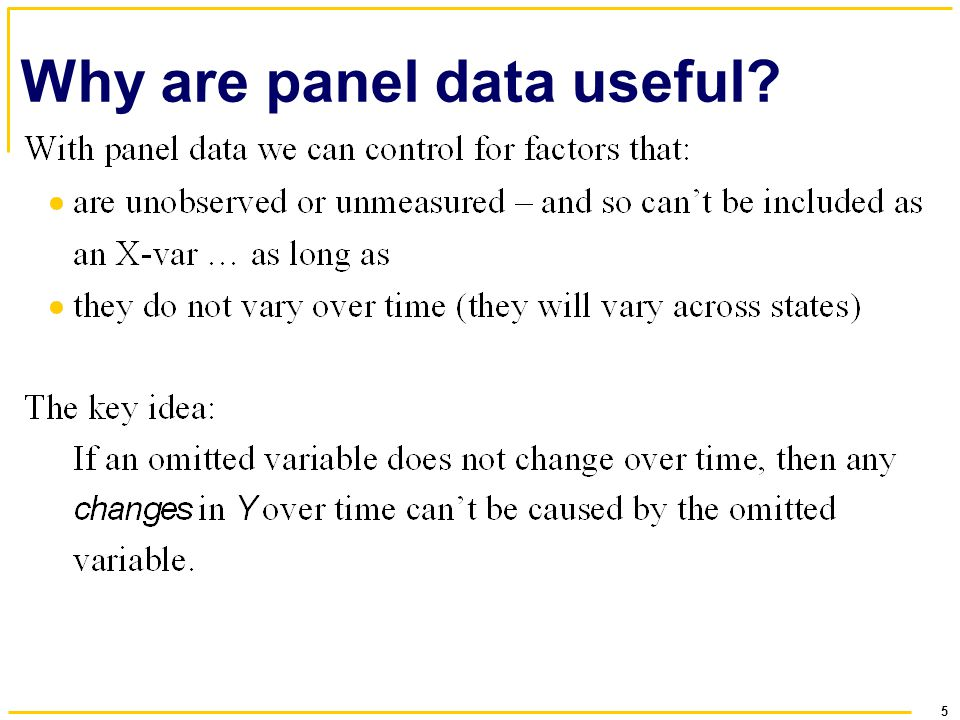 5 Why are panel data useful