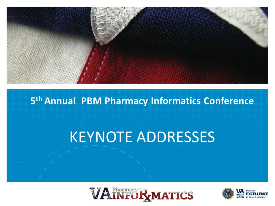 Michael Valentino, RPh, MHSA Chief Consultant for the Pharmacy Benefits Management Strategic Healthcare Group 5 th Annual PBM Pharmacy Informatics Conference