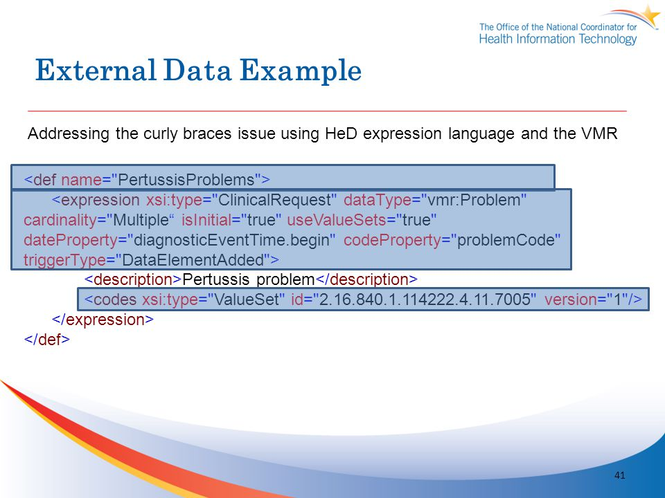 External Data Example Pertussis problem 41 Addressing the curly braces issue using HeD expression language and the VMR