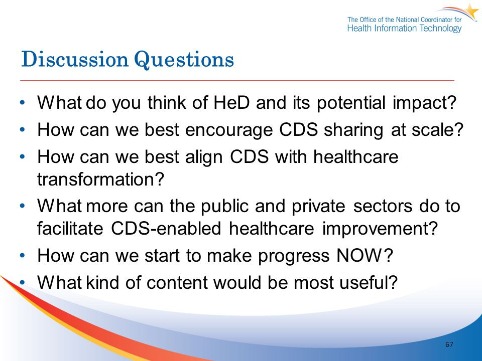 Discussion Questions What do you think of HeD and its potential impact? How can we best encourage CDS sharing at scale? How can we best align CDS with
