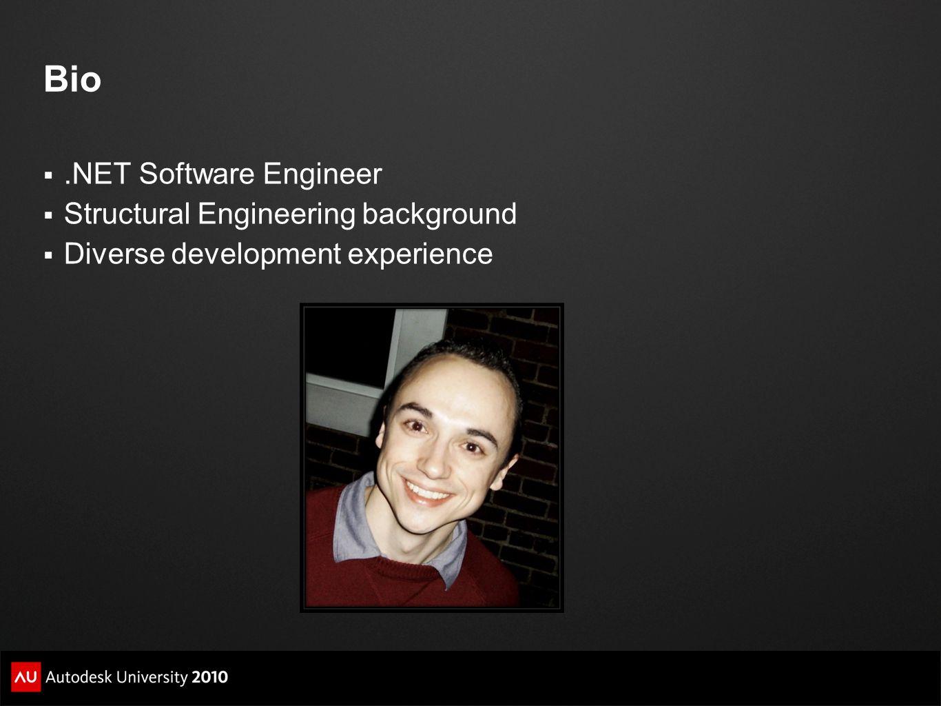 Bio.NET Software Engineer Structural Engineering background Diverse development experience