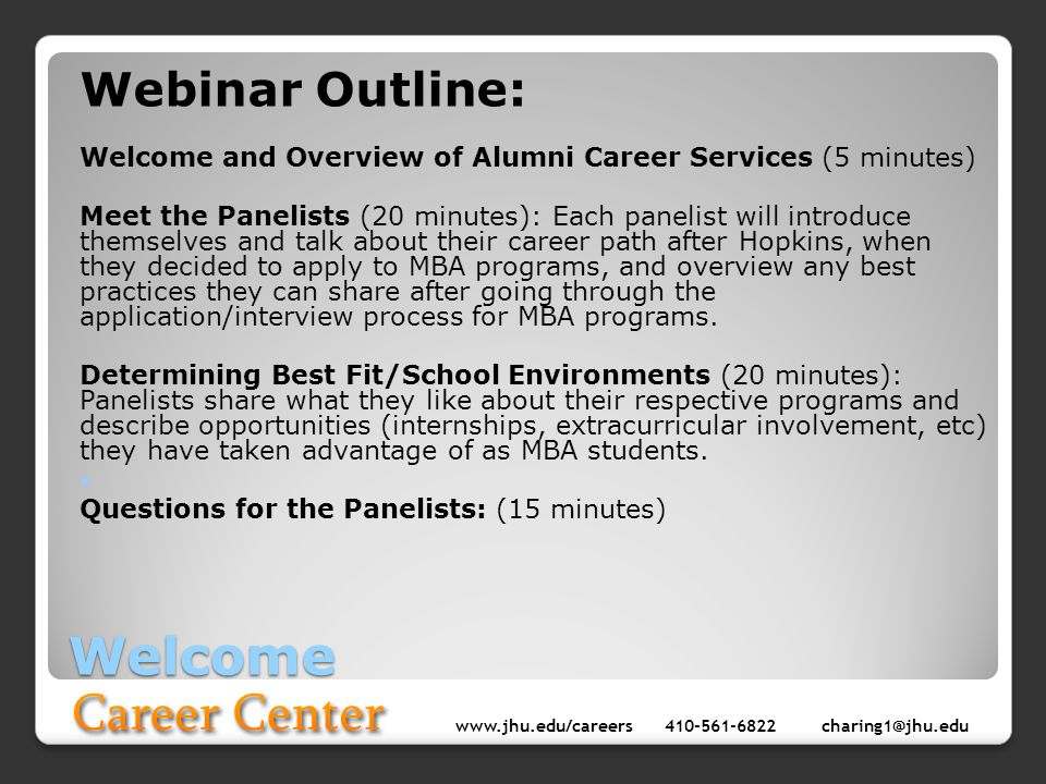 www.jhu.edu/careers410-561-6822 charing1@jhu.edu Overview of Career Services Key Resources: Alumni Career Services Website: http://www.jhu.edu/careers/alumni/main.html Alumni Networking: connect.jhu.edu (JHU Alumni Directory) Various LinkedIn Alumni Groups (search Johns Hopkins in the groups section of LinkedIn) Alumni Chapters/Clubs: http://alumni.jhu.edu/chapters Alumni Events: http://alumni.jhu.edu/calendar