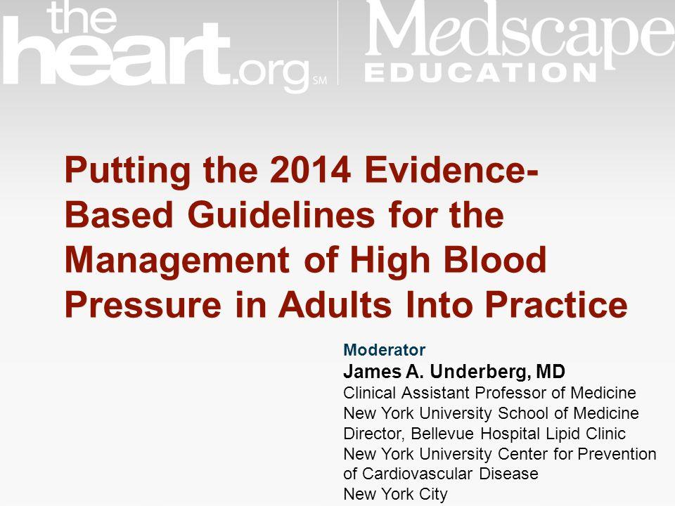 Moderator James A. Underberg, MD Clinical Assistant Professor of Medicine New York University School of Medicine Director, Bellevue Hospital Lipid Cli