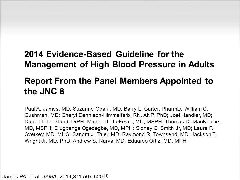 James PA, et al.JAMA. 2014;311:507-520.