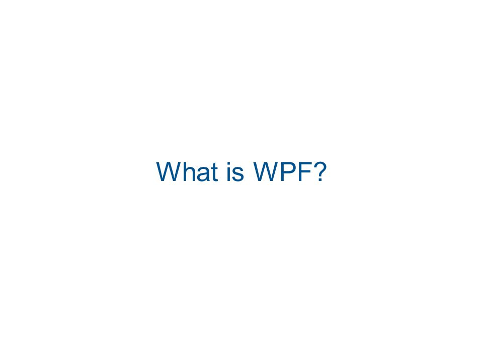 What is WPF
