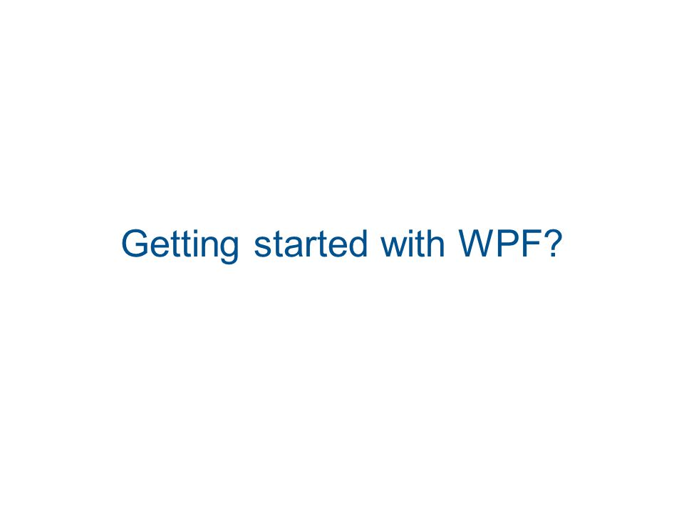 Getting started with WPF?
