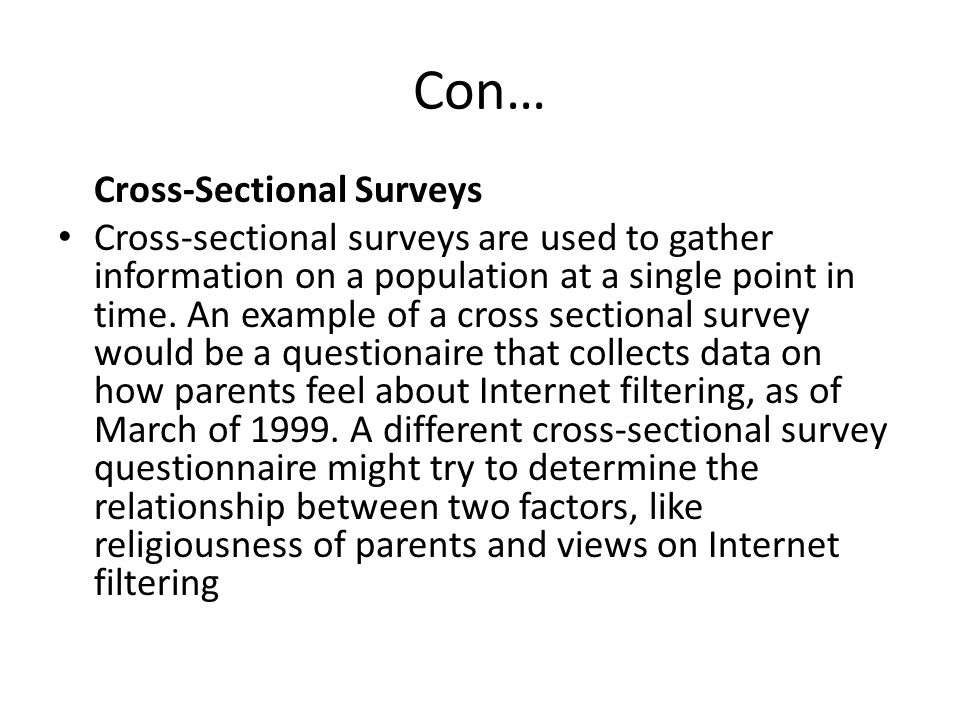 Con… Longitudinal Surveys Longitudinal surveys gather data over a period of time.