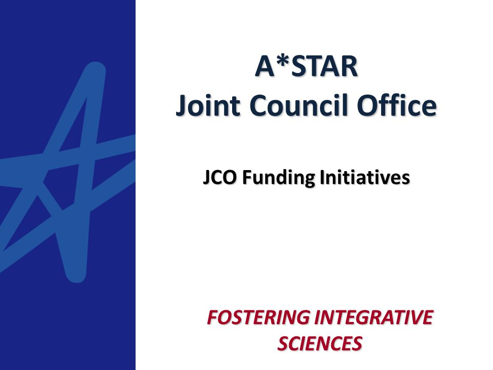 To promote and support interdisciplinary collaborations between biomedical sciences, and physical sciences & engineering researchers in A*STAR and beyond, so as to catalyse and capitalise on new scientific opportunities and discoveries JCOs Mission
