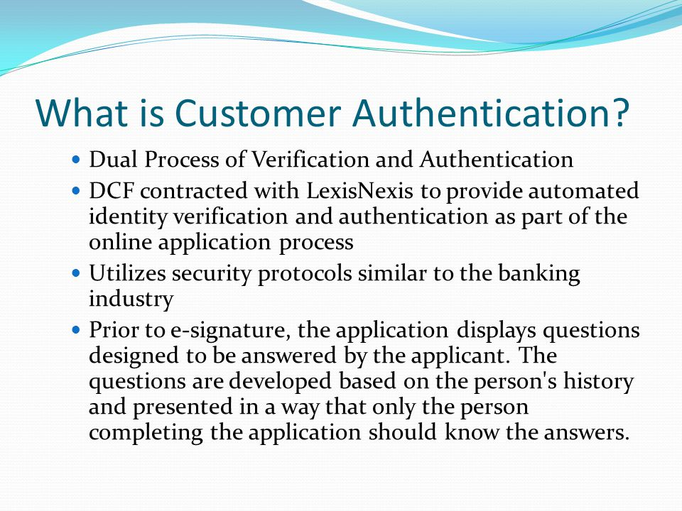 What is Customer Authentication.