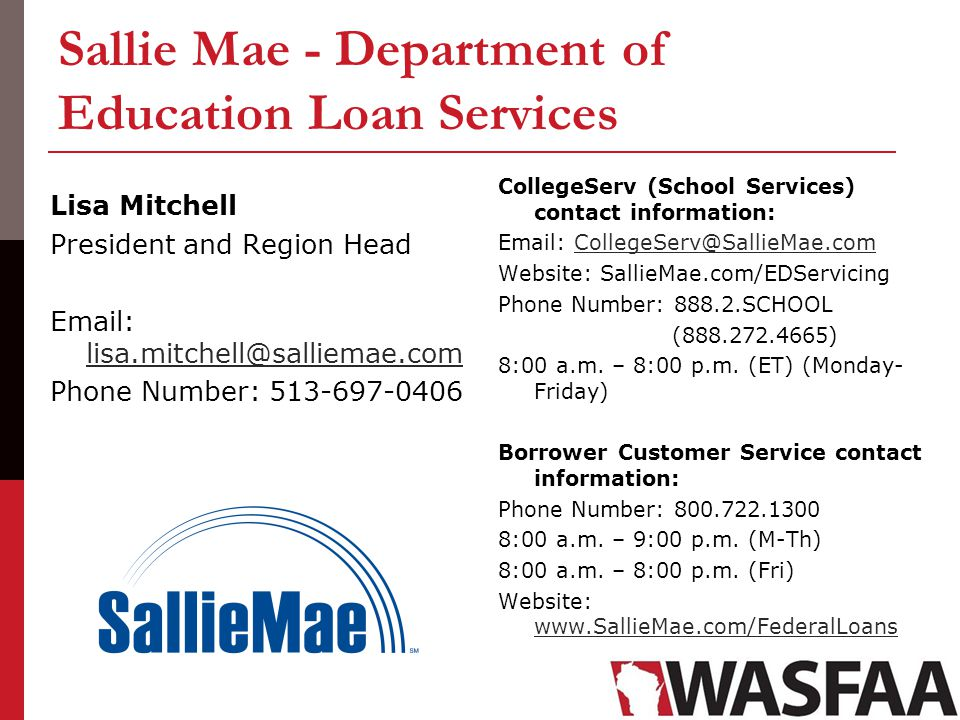 Sallie Mae - Department of Education Loan Services Lisa Mitchell President and Region Head Email: lisa.mitchell@salliemae.com lisa.mitchell@salliemae.