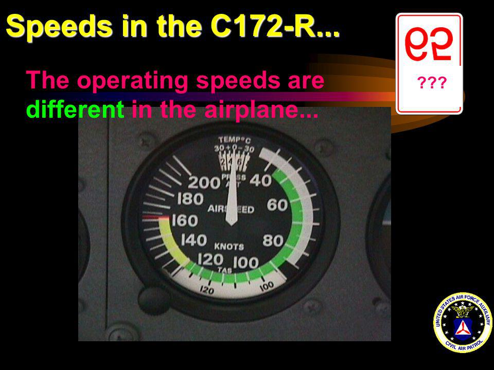 Speeds in the C172-R... ??? The operating speeds are different in the airplane...