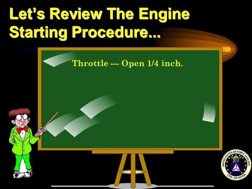 Throttle --- Open 1/4 inch.