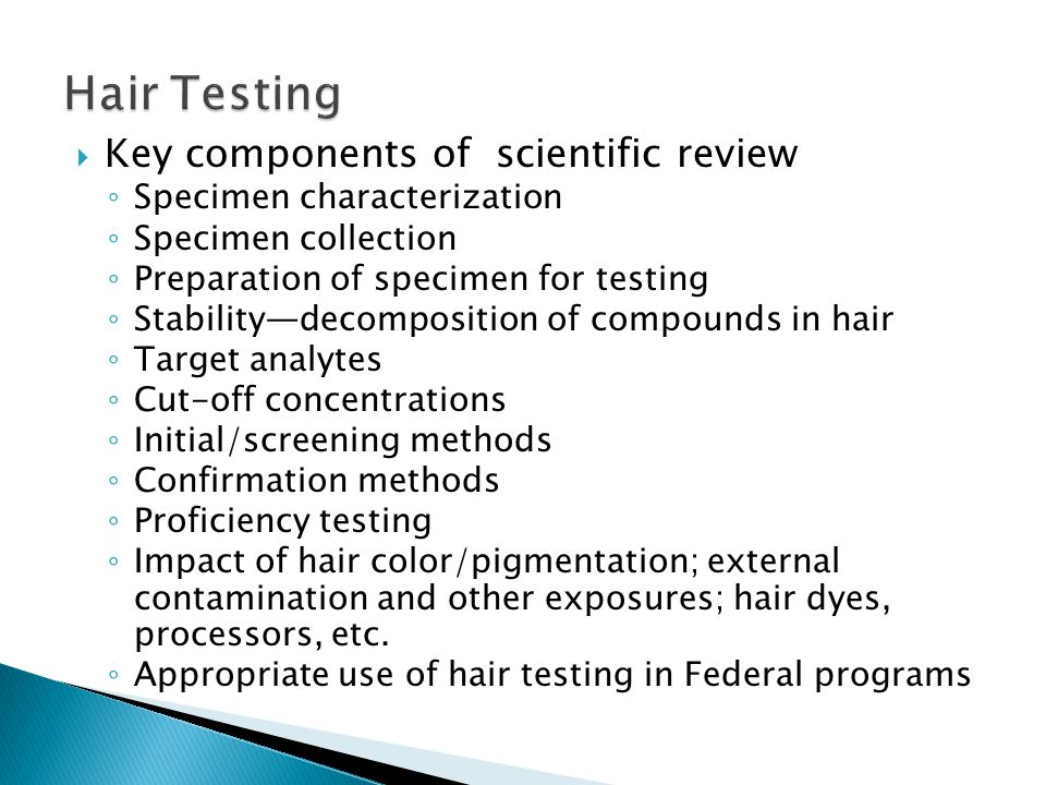 Key components of scientific review Specimen characterization Specimen collection Preparation of specimen for testing Stabilitydecomposition of compou