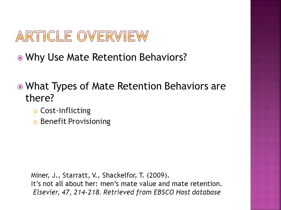 Why Use Mate Retention Behaviors. What Types of Mate Retention Behaviors are there.