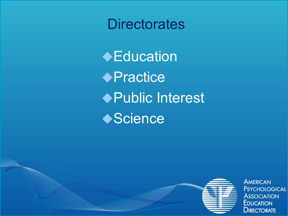 Directorates Education Practice Public Interest Science