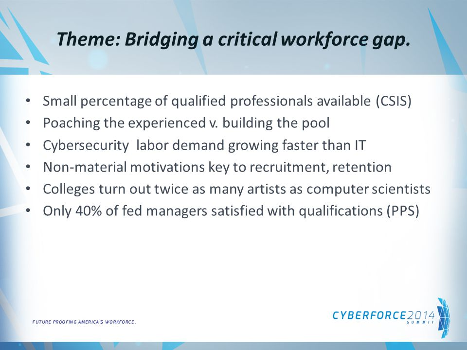 Theme: Bridging a critical workforce gap.