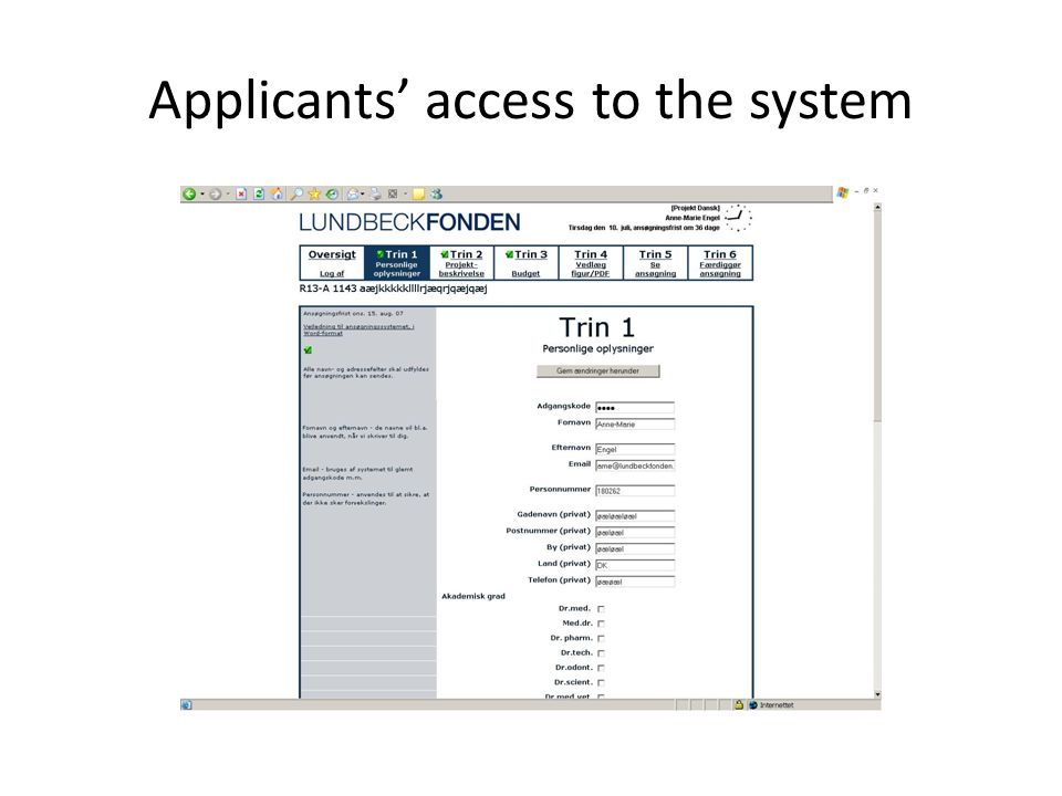Applicants access to the system