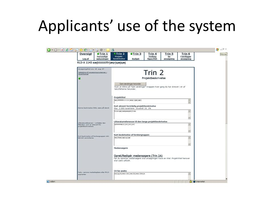 Applicants use of the system