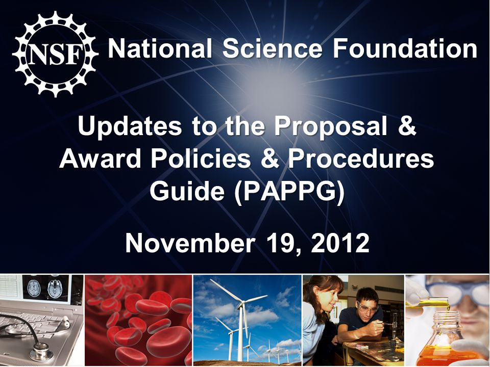 Proposal & Award Policies & Procedures Guide (PAPPG) Changes & Clarifications 12