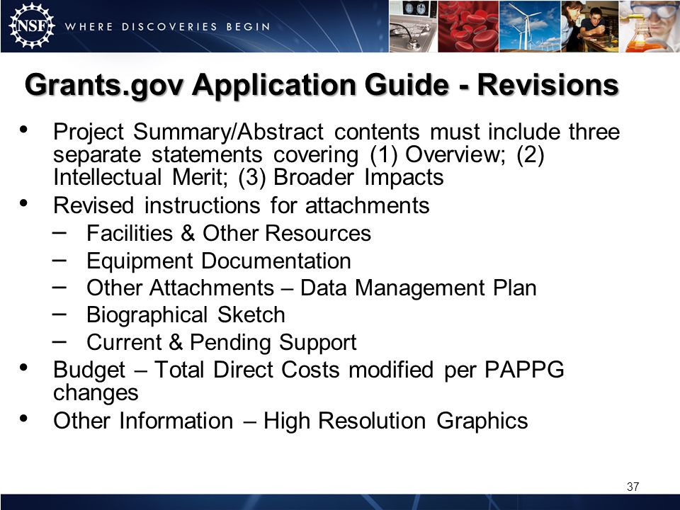 Grants.gov Application Guide - Revisions Project Summary/Abstract contents must include three separate statements covering (1) Overview; (2) Intellect