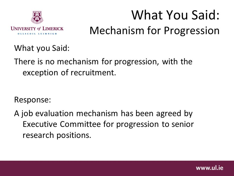What You Said: Mechanism for Progression What you Said: There is no mechanism for progression, with the exception of recruitment.