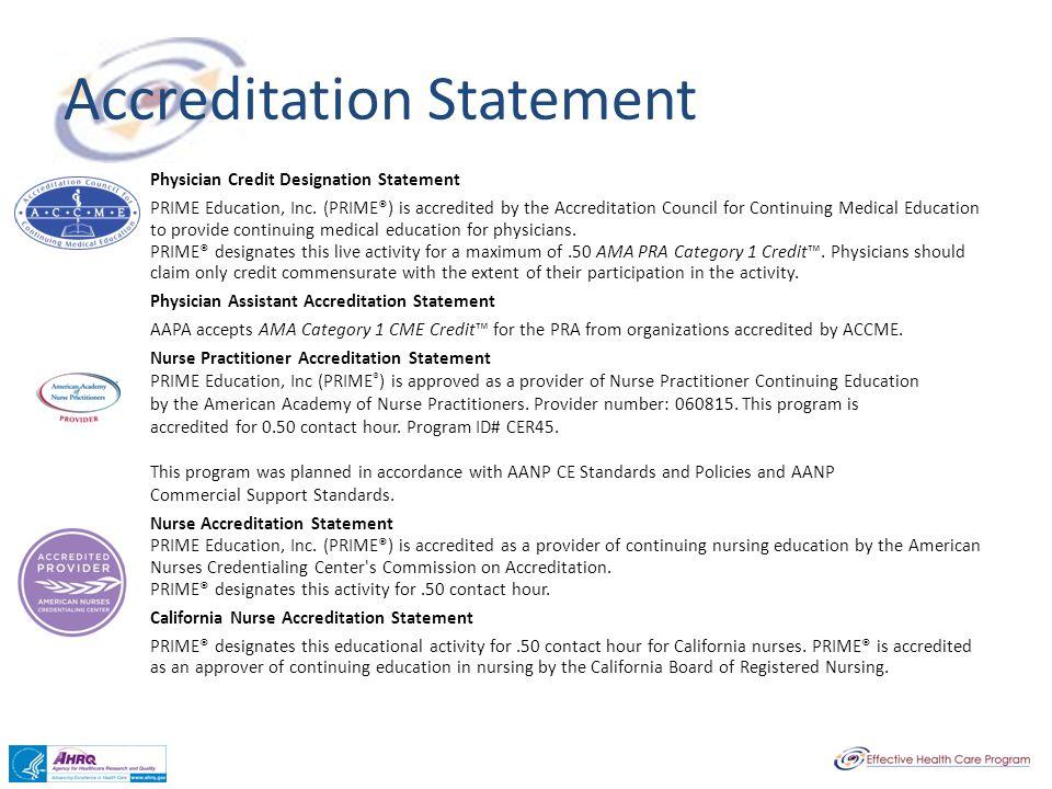 Accreditation Statement Physician Credit Designation Statement PRIME Education, Inc.