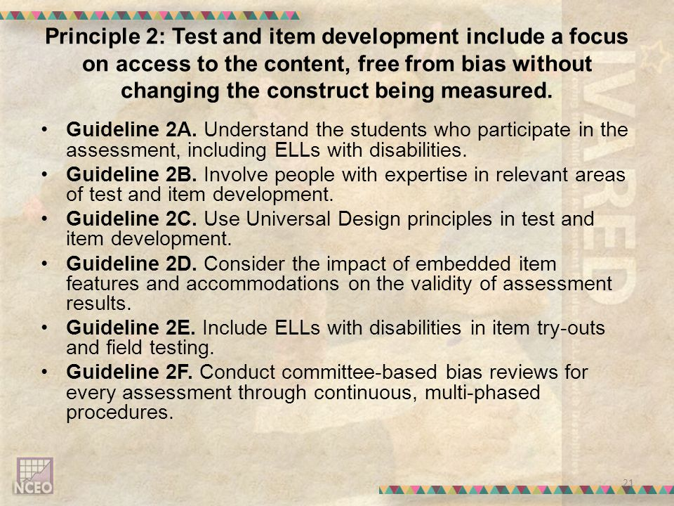 Principle 2: Test and item development include a focus on access to the content, free from bias without changing the construct being measured.