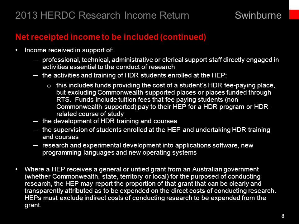 Swinburne 2013 HERDC Research Income Return New & Expired Grant Schemes on the 2013 ACGR (cont) RURAL R&D Forest and Wood Products Australia Ltd EXPIRED Denis Cullity Research Fellow Grains Research and Development Corporation EXPIRED Wheat and Barley Breeding EXPIRED Pulse, Oilseed and Summer Coarse Grain Breeding EXPIRED New Farm Products and Services EXPIRED Germplasm Enhancement EXPIRED Gene Discovery EXPIRED Agronomy, Soils and Environment EXPIRED Visiting Fellowships EXPIRED Senior Fellowships