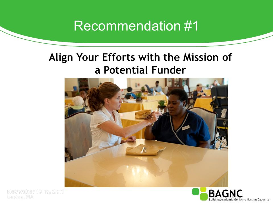 Recommendation #1 Align Your Efforts with the Mission of a Potential Funder
